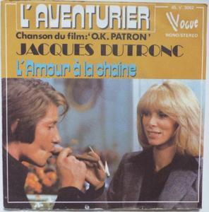 Jacques dutronc l'aventurier bo du film ok patron