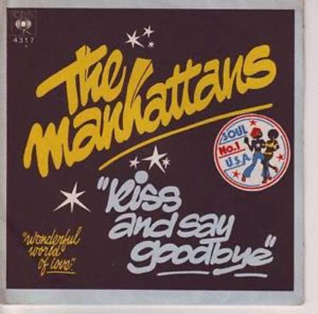 Achat : The manhattans kiss and say goodbye  (Vinyles (musique)) - Vinyles (musique) neuf et d'occasion - Achat et vente