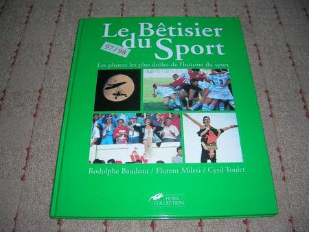Achat : Livre - le betisier du sport  (Sports livres) - Sports livres neuf et d'occasion - Achat et vente