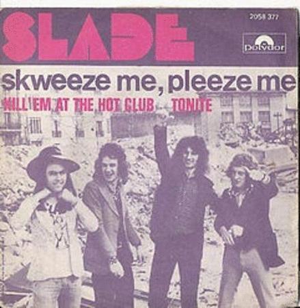 Achat : Slade skweeze me, pleeze me  (Vinyles (musique)) - Vinyles (musique) neuf et d'occasion - Achat et vente