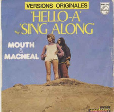 Achat : Mouth & macneal hello-a  (Vinyles (musique)) - Vinyles (musique) neuf et d'occasion - Achat et vente