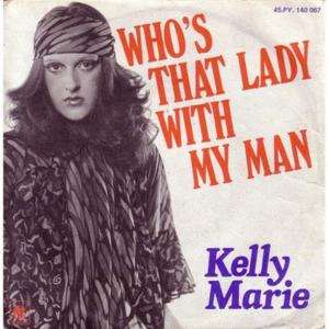 Kelly marie who's that lady