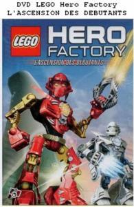 Dvd lego hero factory l'ascension des debutants