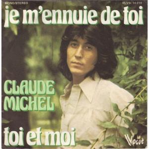 Claude michel je m'ennuie de toi