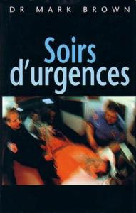 Soirs d'urgence de mark brown et christian salzedo