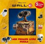 Mon Premier Livre Puzzle Wall.E Disney Pixar (Jeunesse & Eveil (livres)) - Jeunesse & Eveil (livres) neuf et d'occasion - Achat et vente