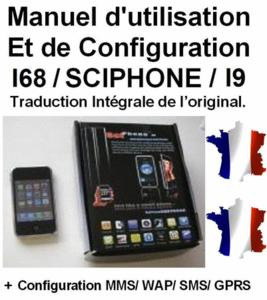Notice, manuel, mode d'emploi i68/sciphone/i9 fr