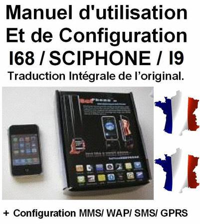 Achat : Notice, manuel, mode d'emploi i68/sciphone/i9 fr  (Autres accessoires pour téléphone portable) - Autres accessoires pour téléphone portable neuf et d'occasion - Achat et vente