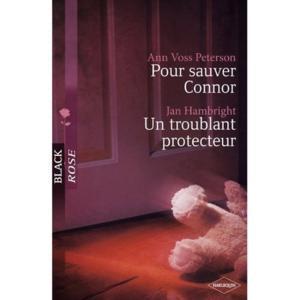 2 romans pour sauver connor - troublant protecteur