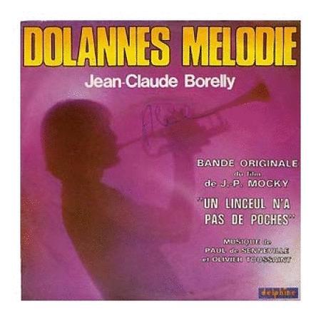 Achat : Jean claude borelly dolannes melodie  (Vinyles (musique)) - Vinyles (musique) neuf et d'occasion - Achat et vente