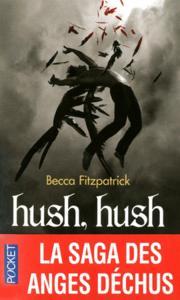 Hush hush la saga des anges dechus - becca fitzpat