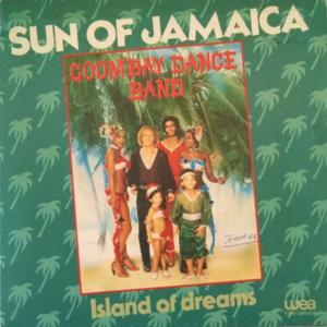 Goombay dance band sun of jamaica - island of drea