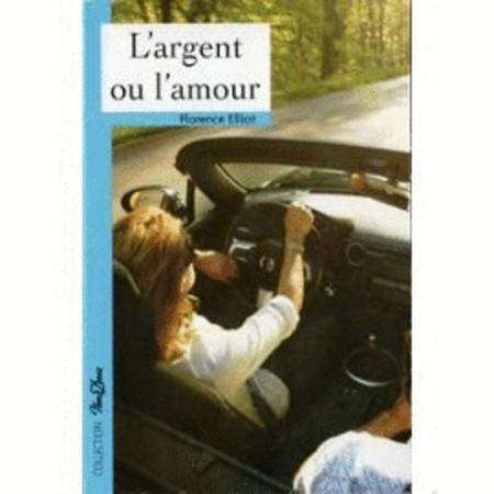 Achat : L'argent ou l'amour de florence elliot  (Litterature) - Litterature neuf et d'occasion - Achat et vente