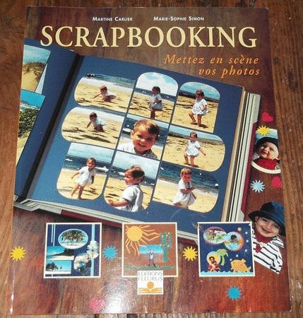Achat : Scrapbooking - mettez en scène vos photos  (Loisirs, nature (livres)) - Loisirs, nature (livres) neuf et d'occasion - Achat et vente