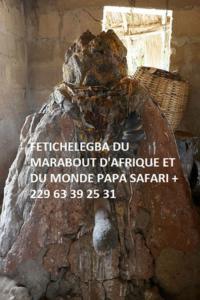 Fetiche legba du marabout d'afrique +229 63392531