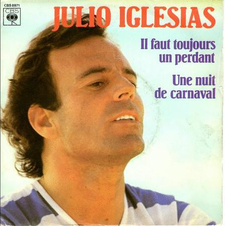Achat : Julio iglesias il faut toujours un perdant  (Vinyles (musique)) - Vinyles (musique) neuf et d'occasion - Achat et vente