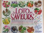 Jeu Le Loto Des Saveurs (Jeux Connaissances Générales) - Jeux Connaissances Générales neuf et d'occasion - Achat et vente