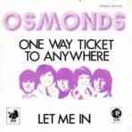 The Osmonds One Way Ticket (Vinyles (musique)) - Vinyles (musique) neuf et d'occasion - Achat et vente