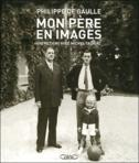 Charles De Gaulle Mon Père - Philippe De Gaulle (Histoire Et Sciences Politiques (livres)) - Histoire Et Sciences Politiques (livres) neuf et d'occasion - Achat et vente