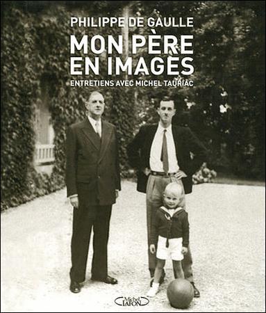 Achat : Charles de gaulle mon père - philippe de gaulle  (Histoire et sciences politiques (livres)) - Histoire et sciences politiques (livres) neuf et d'occasion - Achat et vente