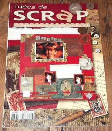 Achat : Idées de scrap - le magazine du scrapbooking - n°6  (Loisirs, nature (livres)) - Loisirs, nature (livres) neuf et d'occasion - Achat et vente