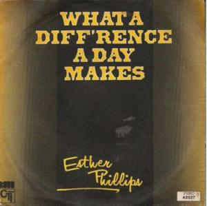Esther phillips what a diff'rence a day makes