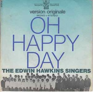 The edwin hawkins singers oh happy day