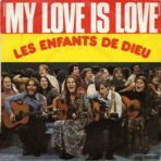 Les Enfants De Dieu My Love Is Love (Vinyles (musique)) - Vinyles (musique) neuf et d'occasion - Achat et vente