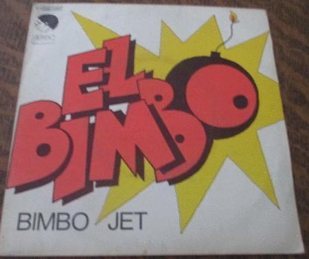 Achat : El bimbo bimbo jet  (Vinyles (musique)) - Vinyles (musique) neuf et d'occasion - Achat et vente