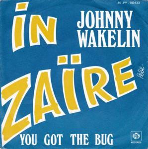Johnny wakelin in zaire - you got the bug