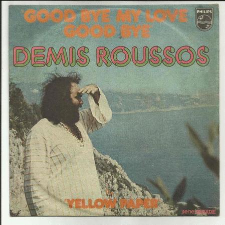 Achat : Demis roussos good bye my love  (Vinyles (musique)) - Vinyles (musique) neuf et d'occasion - Achat et vente