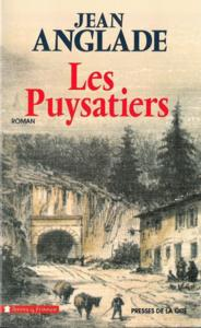 Les puysatiers - jean anglade