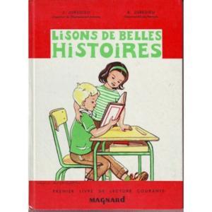 Lisons de belles histoires premier livre de lectur