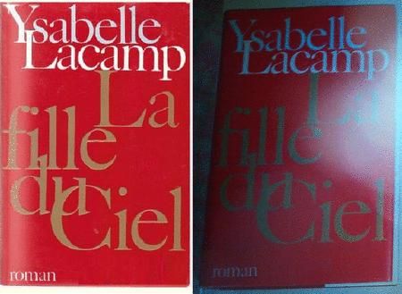 Achat : Ysabelle lacamp - la fille du ciel  (Litterature) - Litterature neuf et d'occasion - Achat et vente