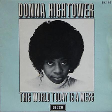 Achat : Donna hightower this world today is a mess  (Vinyles (musique)) - Vinyles (musique) neuf et d'occasion - Achat et vente