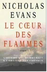 Le coeur des flammes de nicholas evans